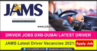 JAMS Latest Driver Vacancies 2021: