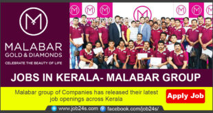 Malabar group of Companies has released their latest job openings across Kerala