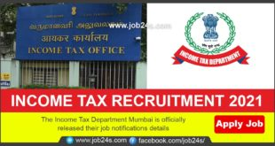 The Income Tax Department Mumbai is officially released their job notifications details